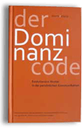 Der Dominanz Code | Institut Ursula Eberle